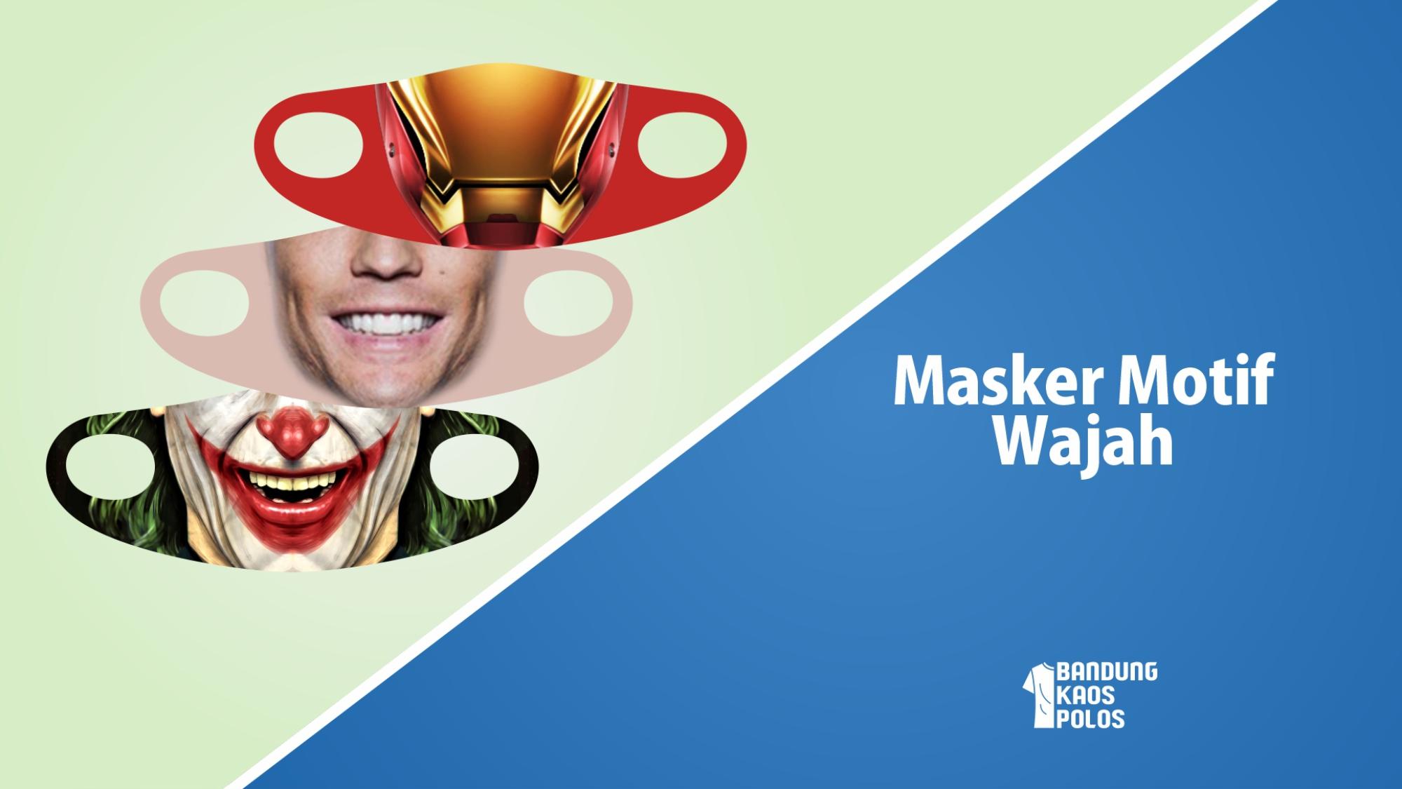Masker Motif Wajah