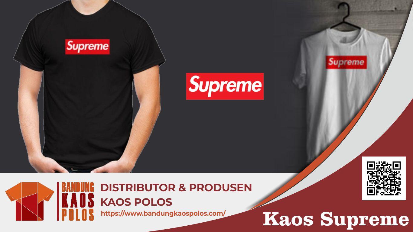 Kaos Supreme yang Menjadi Favorit Banyak Orang